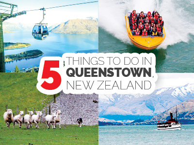 5 Things to do  in Queenstown, New Zealand