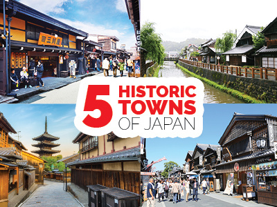 5 Historic Towns of Japan
